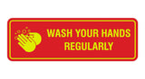 Standard Wash Your Hands Regularly Sign