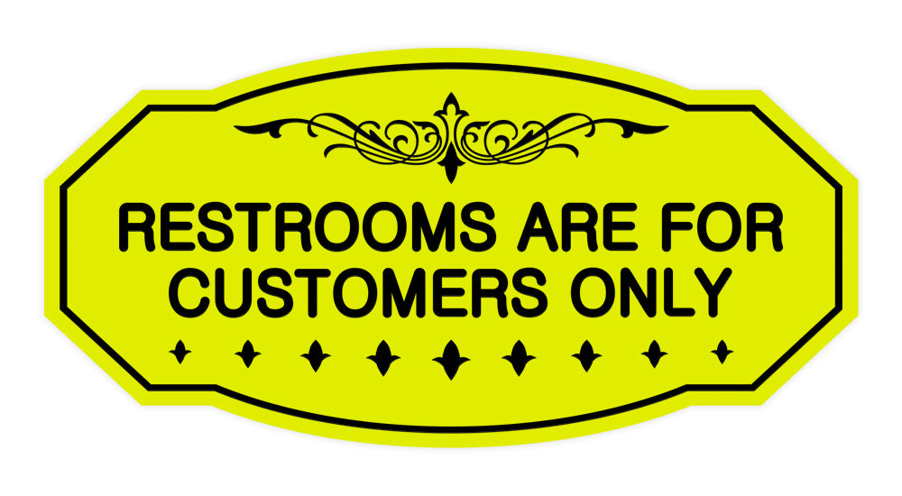 Victorian Restrooms Are For Customers Only Sign