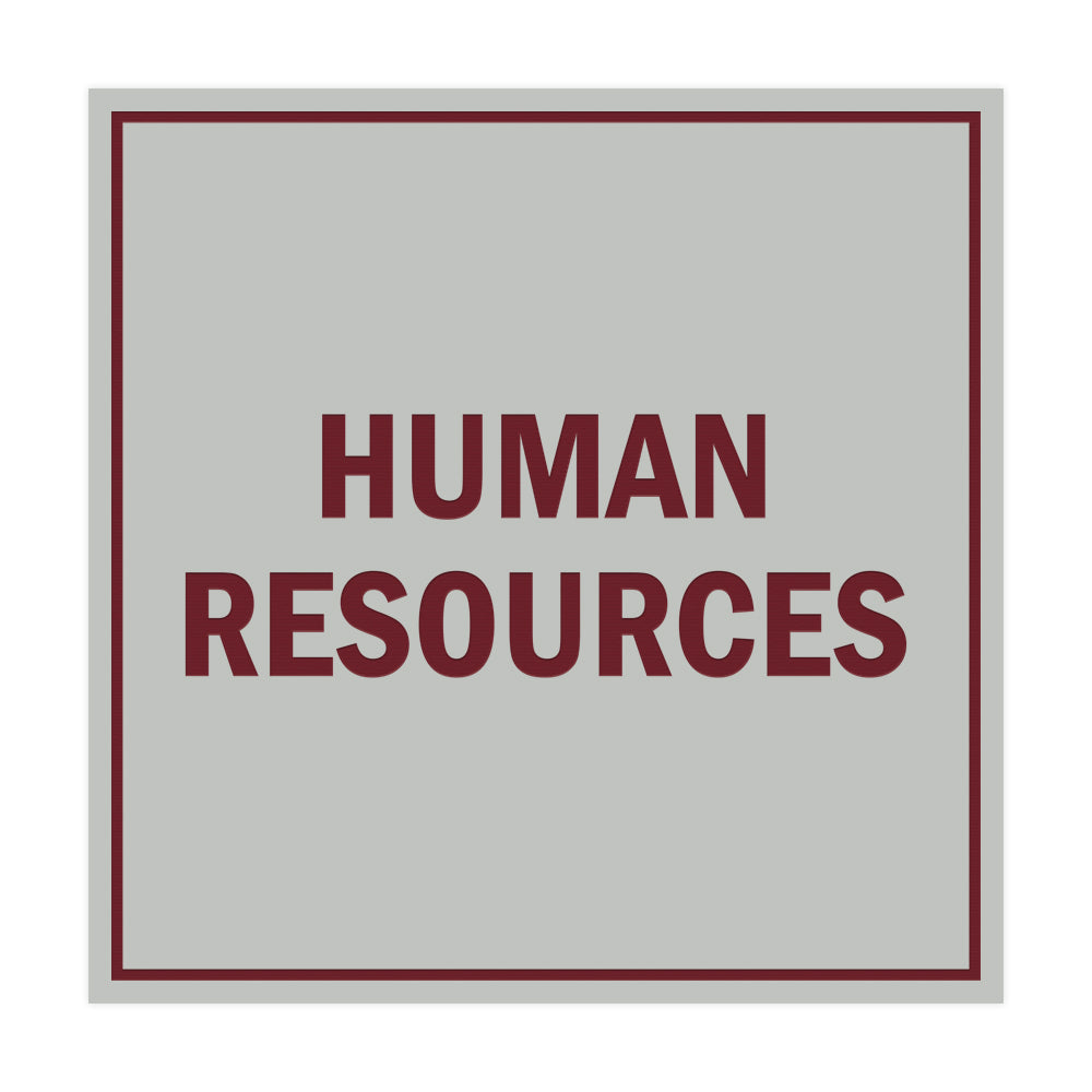 Signs ByLITA Square Human Resources Sign with Adhesive Tape, Mounts On Any Surface, Weather Resistant, Indoor/Outdoor Use