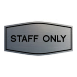 Fancy Staff Only Sign
