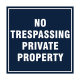 Signs ByLITA Square No Trespassing Private Property Sign with Adhesive Tape, Mounts On Any Surface, Weather Resistant, Indoor/Outdoor Use
