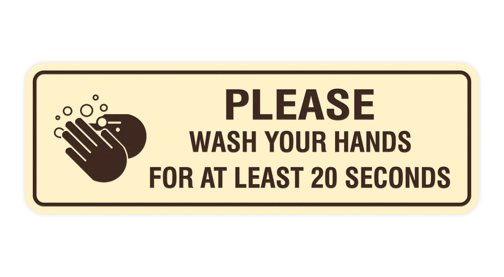 Signs ByLITA Standard Please Wash Your Hands For At Least 20 Seconds Sign