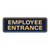 Standard Employee Entrance Sign