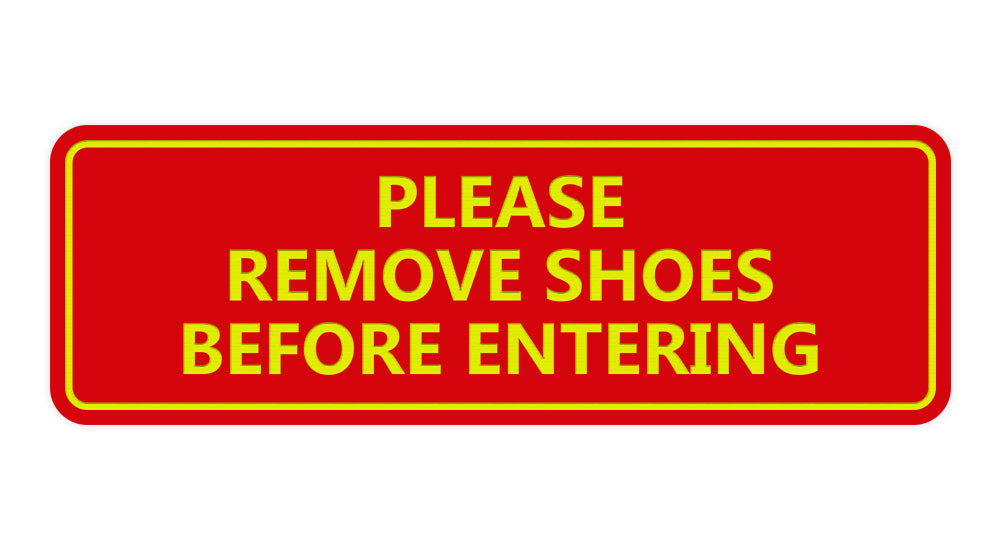 Signs ByLITA Standard Please Remove Shoes Before Entering Sign