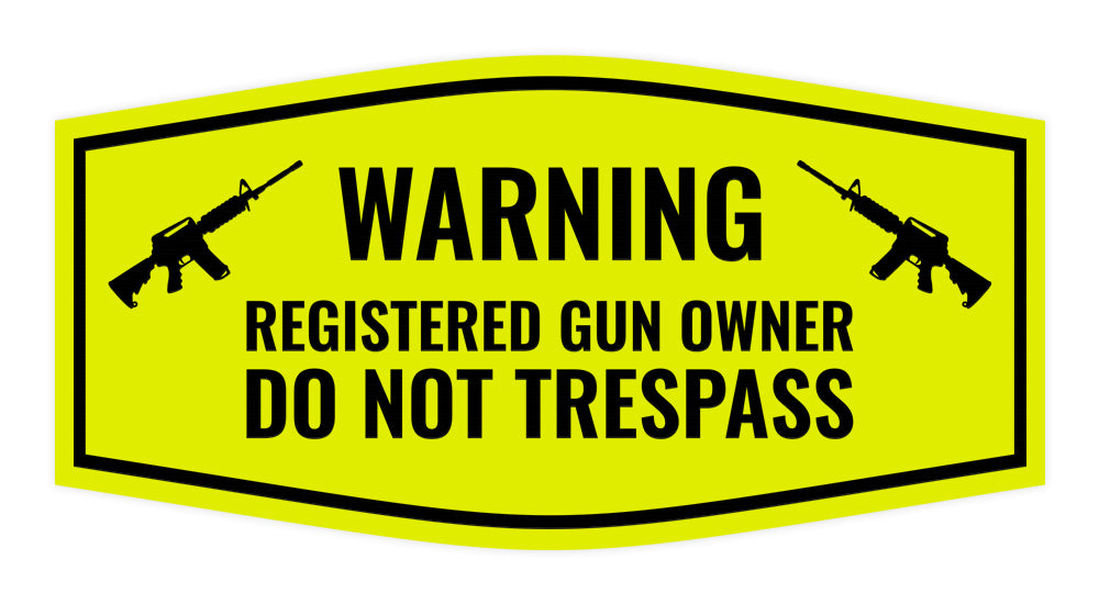 Fancy Warning Registered Gun Owner Do Not Trespass Sign