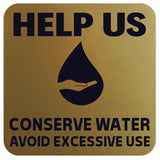 HELP US CONSERVE WATER Wall Door Sign