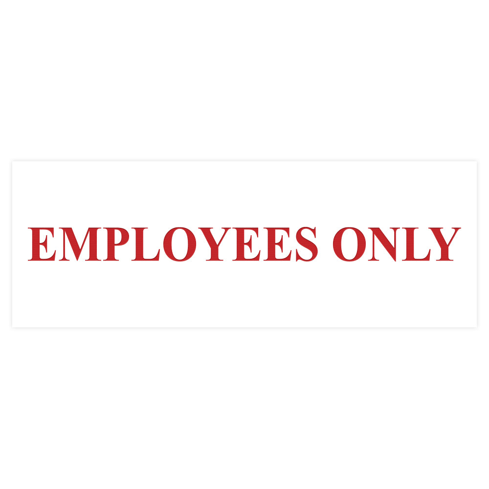 Basic Employees Only Door / Wall Sign