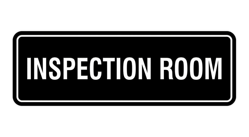 Standard Inspection Room Sign