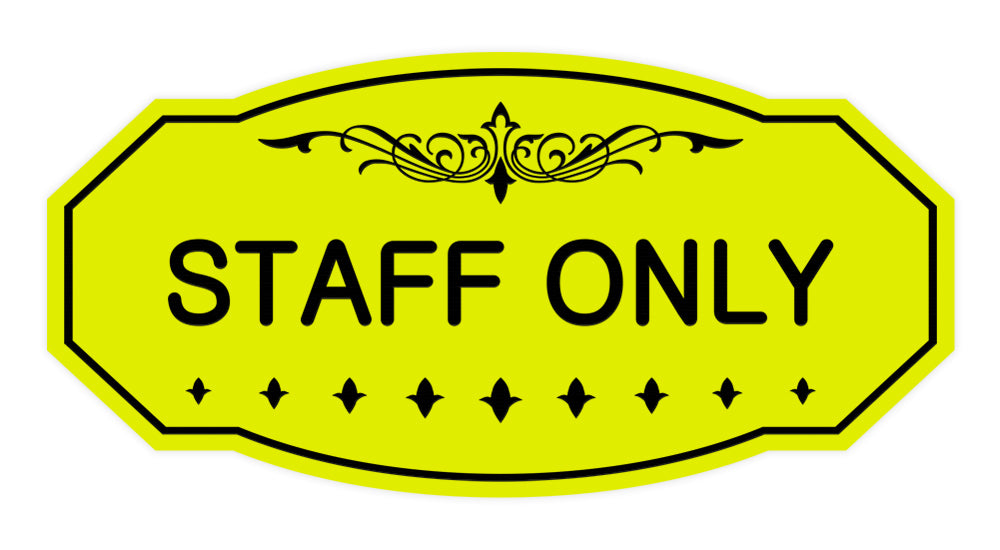 Signs ByLITA Victorian Staff Only Sign