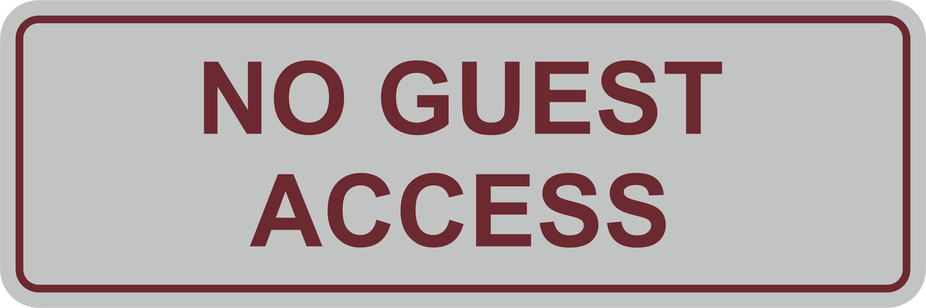 Signs ByLITA Standard No Guest Access Sign