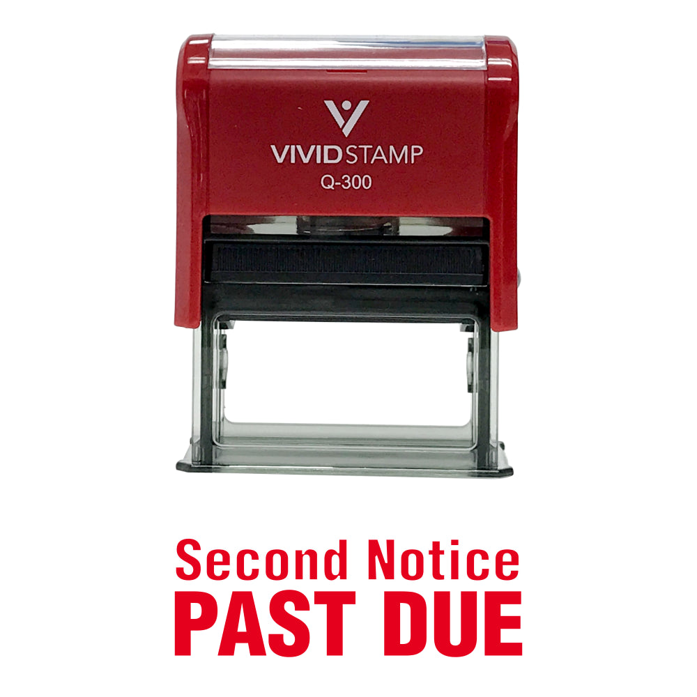Second Notice Past Due Self Inking Rubber Stamp