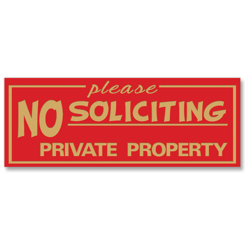 "All Quality ""Please No Soliciting Private Property"" Engraved Sign, 2"" x 5"""