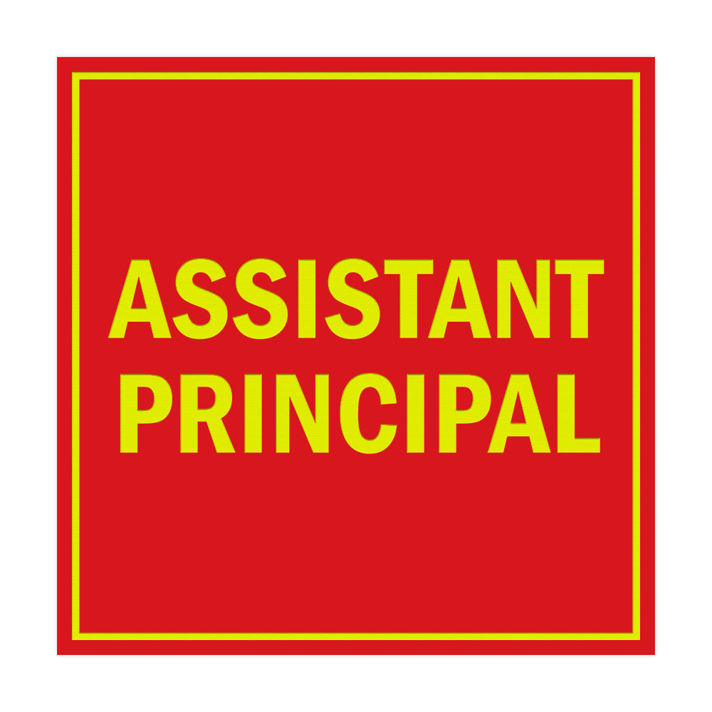 Signs ByLITA Square Assistant Principal Sign with Adhesive Tape, Mounts On Any Surface, Weather Resistant, Indoor/Outdoor Use