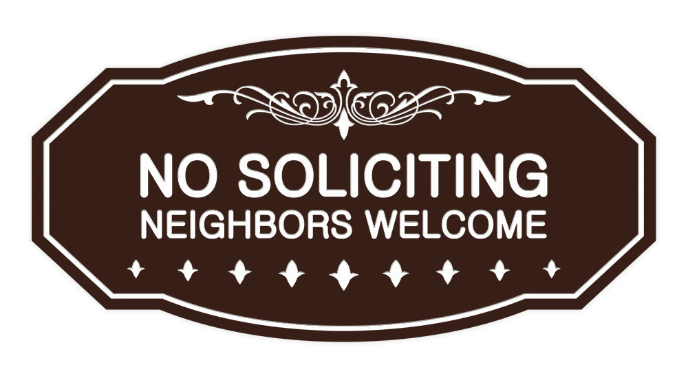 Victorian No Soliciting Neighbors Welcome Sign