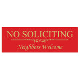 Basic NO SOLICITING Neighbors Welcome Sign