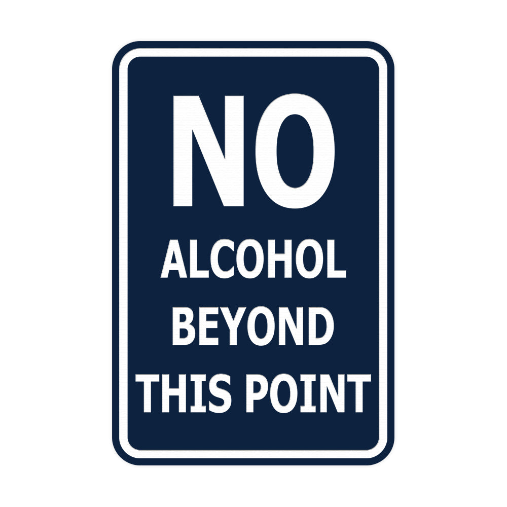 Portrait Round No Alcohol Beyond This Point Sign