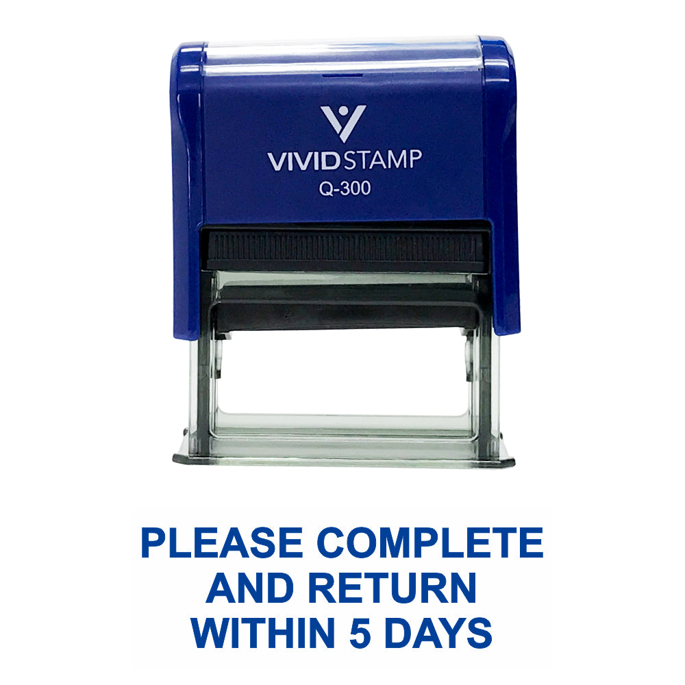 Please Complete And Return Within 5 Days Self Inking Rubber Stamp