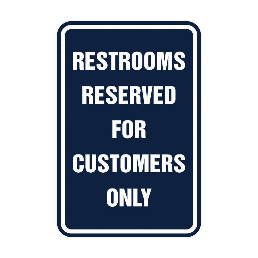Portrait Round Restrooms Reserved For Customers Only Sign