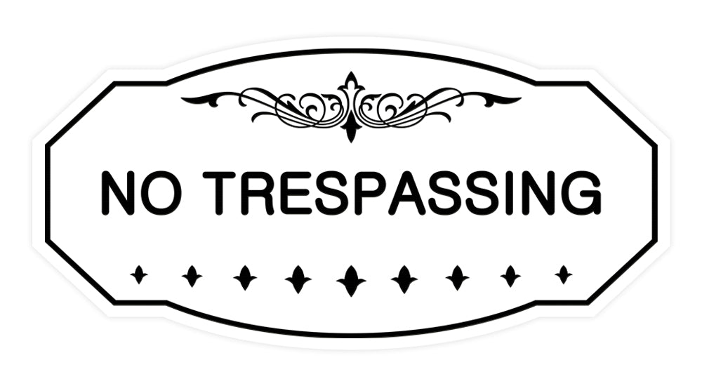 Victorian No Trespassing Sign