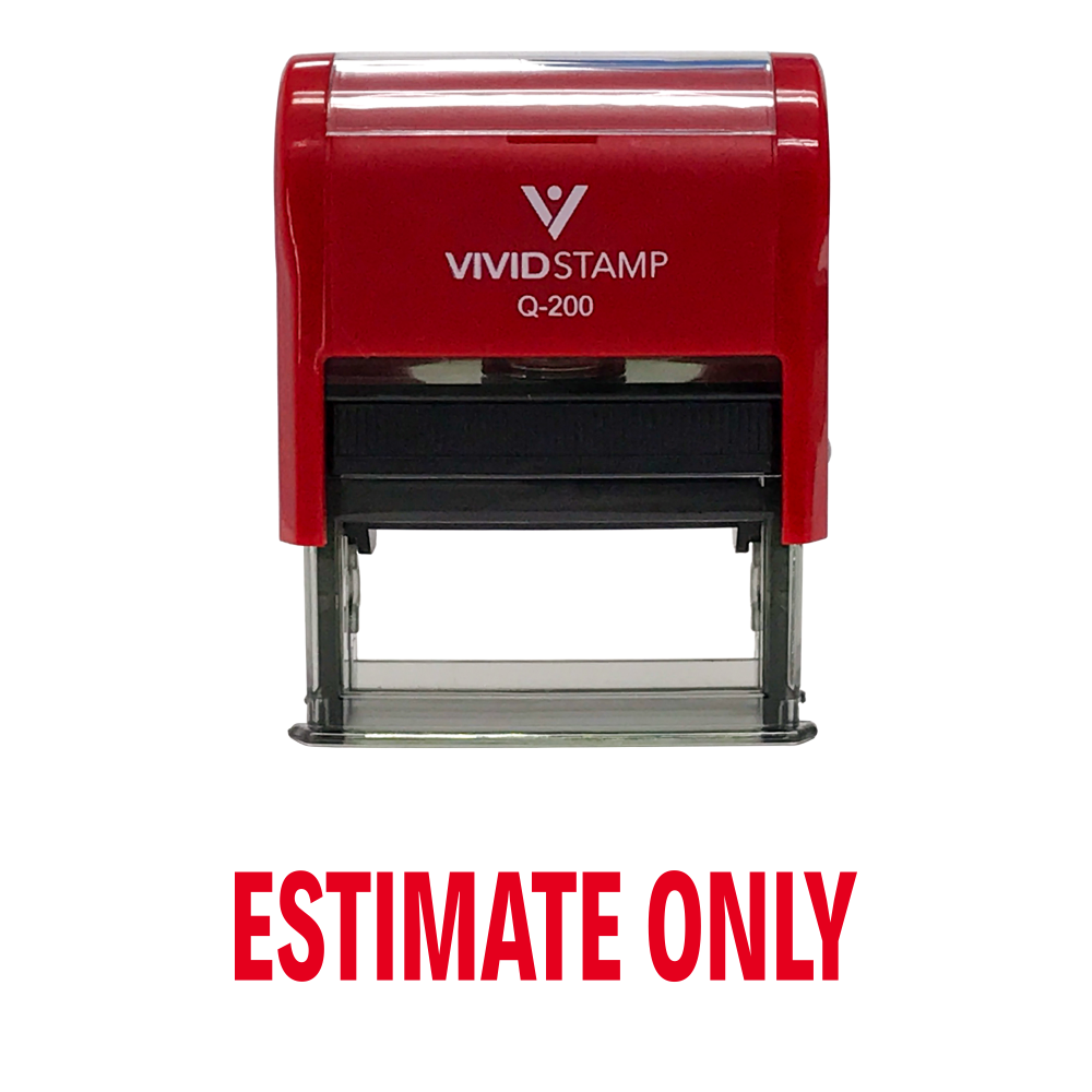 Estimate Only Self Inking Rubber Stamp