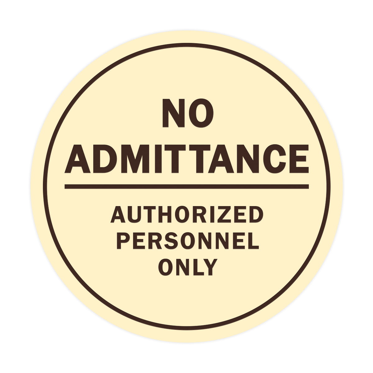 Signs ByLITA Circle No Admittance Sign with Adhesive Tape, Mounts On Any Surface, Weather Resistant, Indoor/Outdoor Use