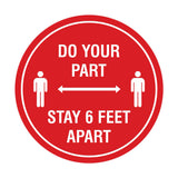 Signs ByLITA Circle Do Your Part Stay 6 Feet Apart Sign