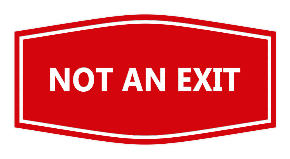 Signs ByLITA Fancy Not An Exit Sign
