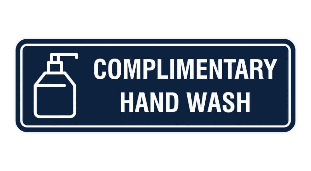 Signs ByLITA Standard Complimentary Hand Wash Sign
