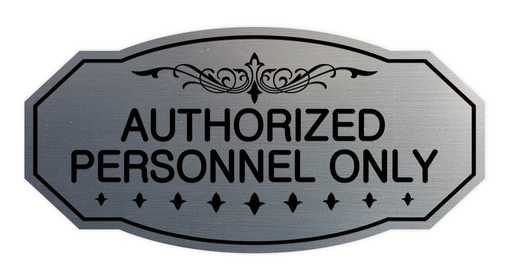 Victorian Authorized Personnel Only Sign