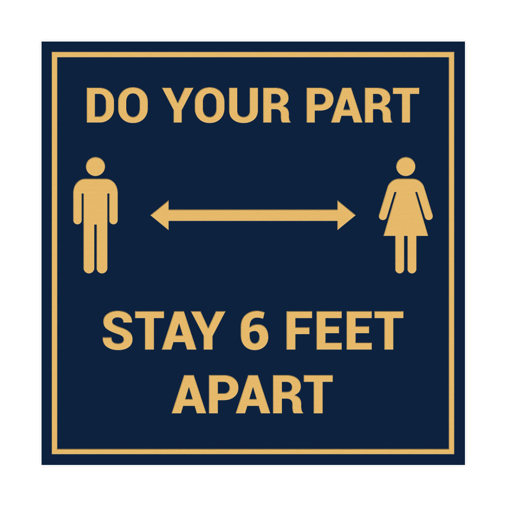 Signs ByLITA Square Do Your Part Stay 6 Feet Apart Sign