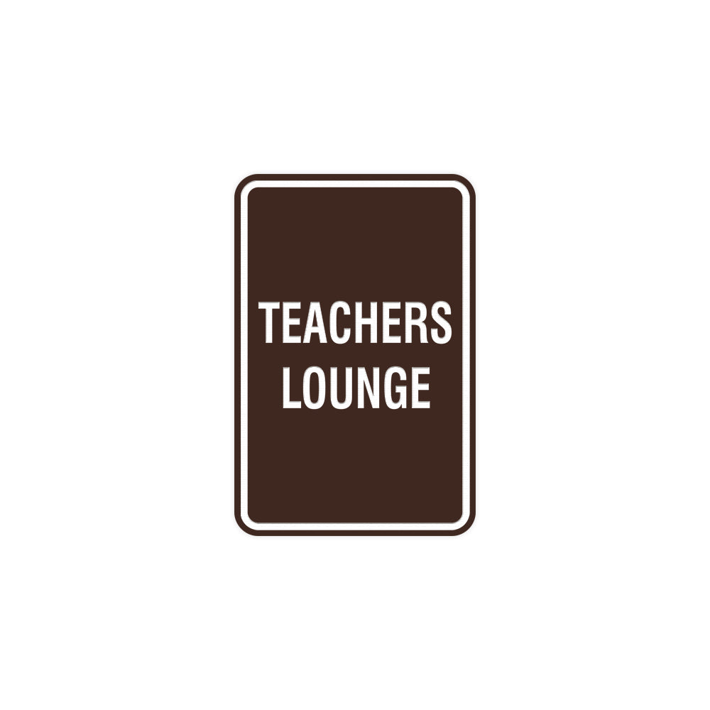 Portrait Round Teachers Lounge Sign