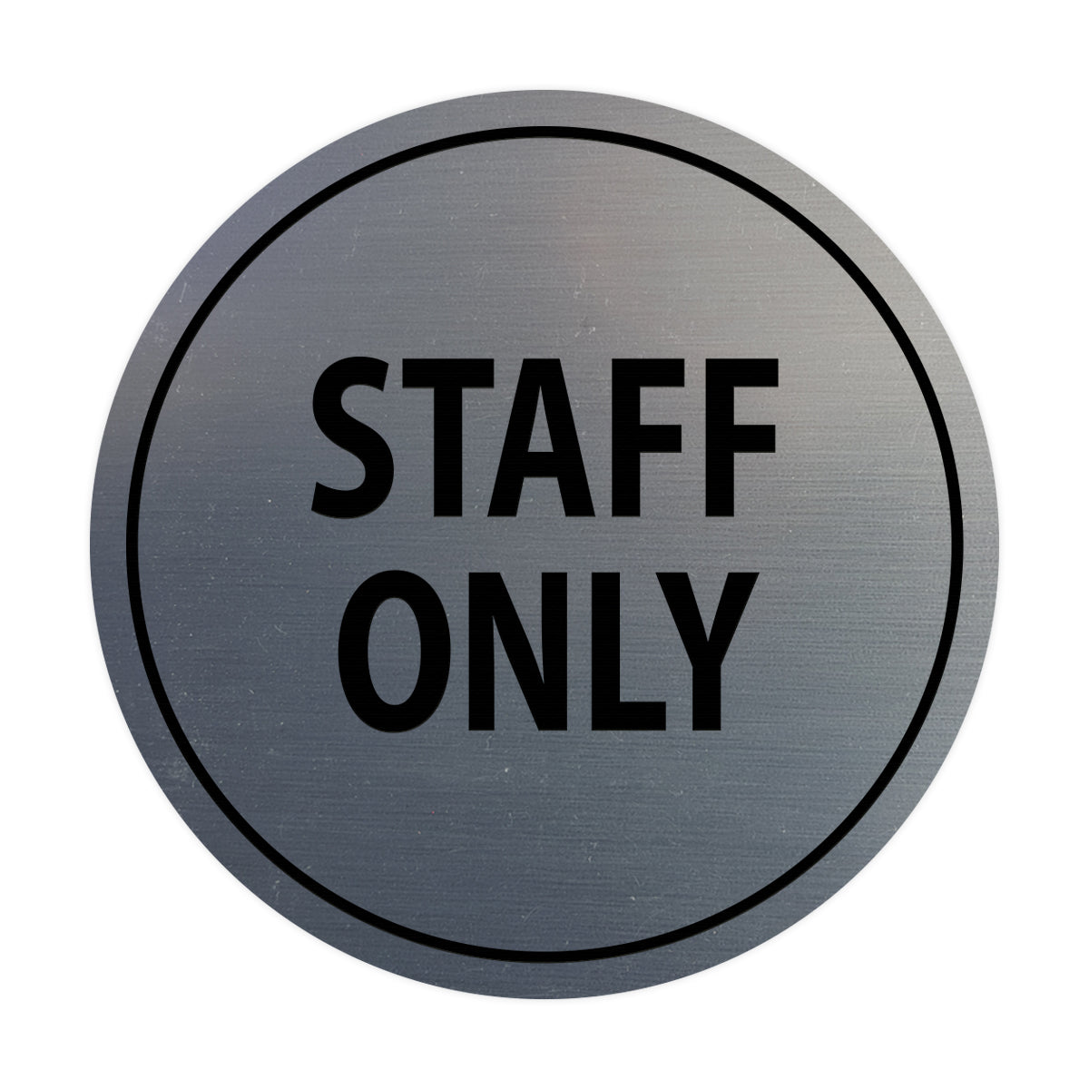 Signs ByLITA Circle Staff Only Sign