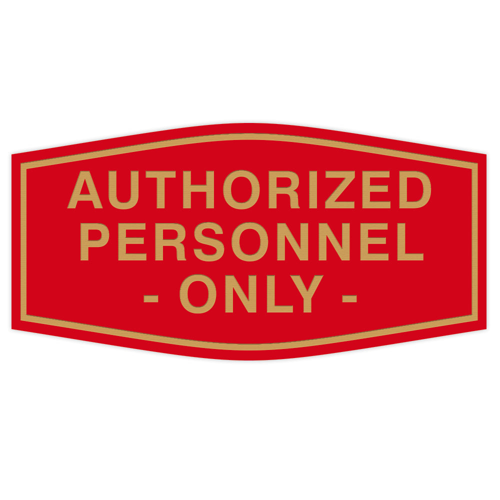 Fancy Authorized Personnel Only Sign