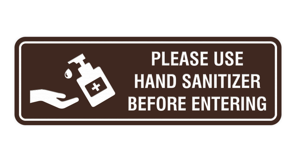 Signs ByLITA Standard Please Use Hand Sanitizer Before Entering Sign