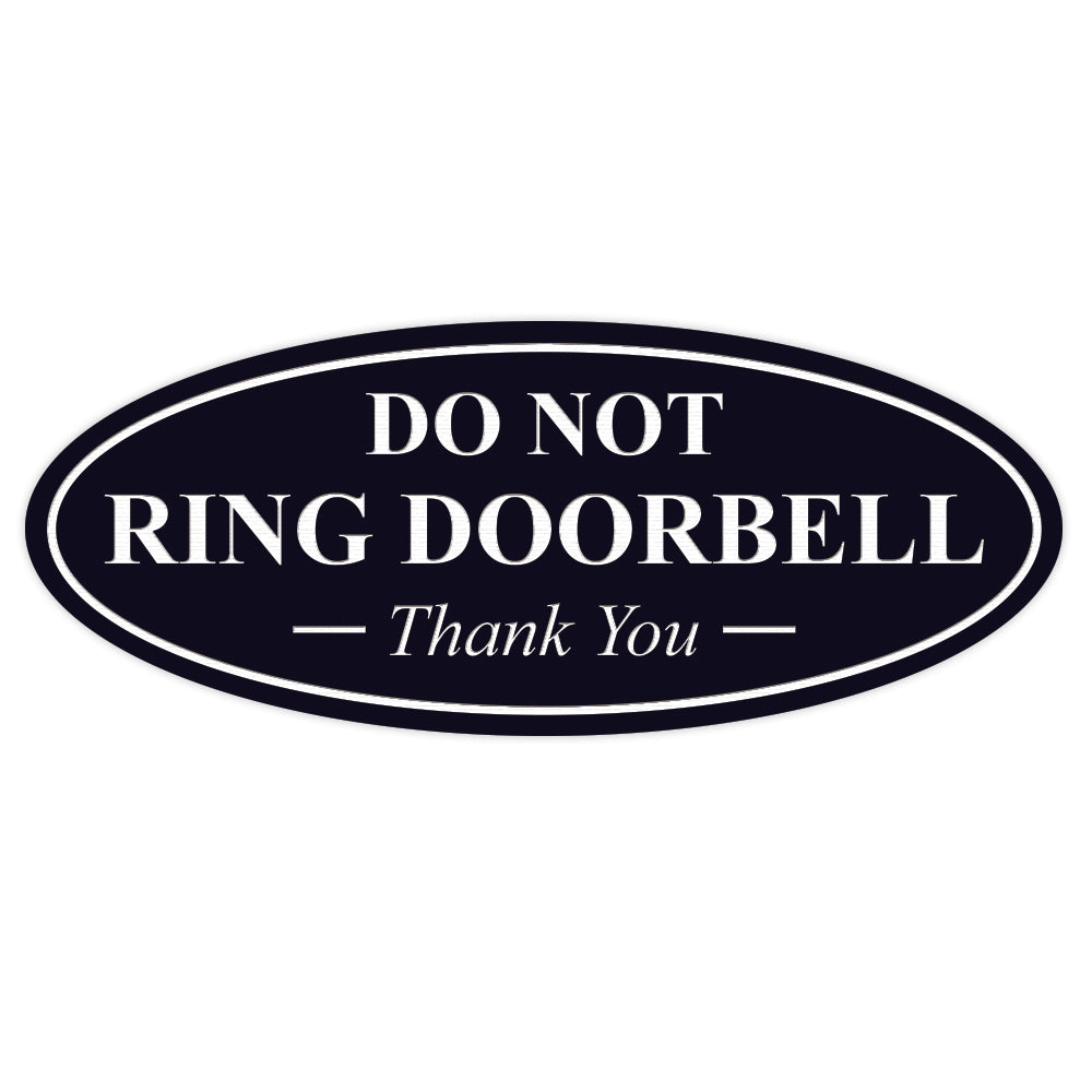 Oval DO NOT RING DOORBELL Thank You Sign