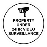Circle Property Under 24hr Video Surveillance Wall / Door Sign