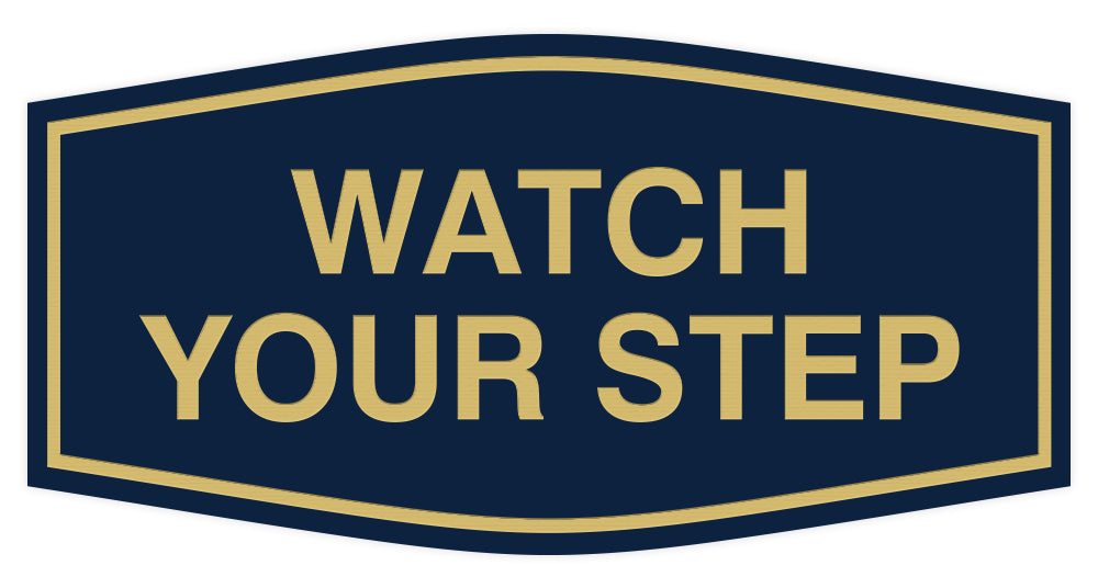 Signs ByLITA Fancy Watch Your Step Sign
