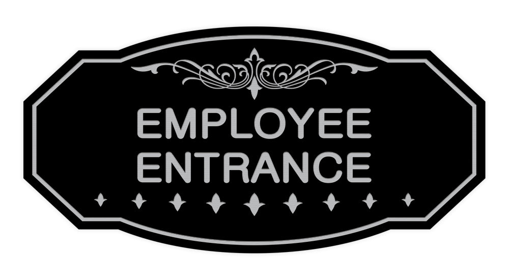 Victorian Employee Entrance Sign