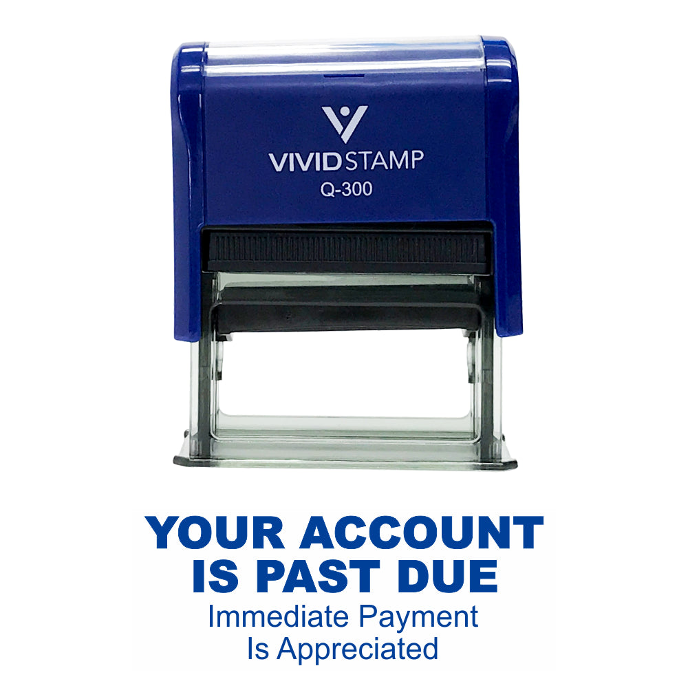 Your Account Is Past Due Self Inking Rubber Stamp