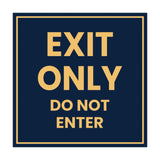 Square Exit Only Do Not Enter Sign