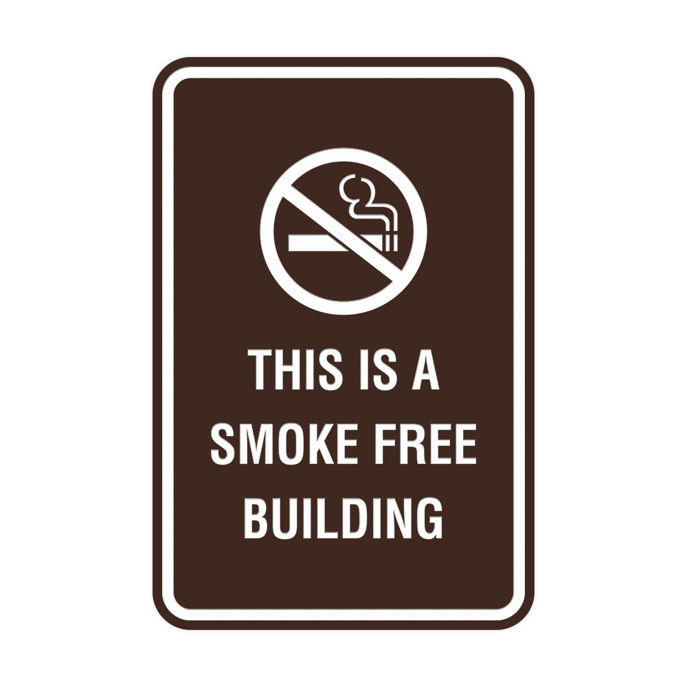 Portrait Round This Is A Smoke Free Building Sign