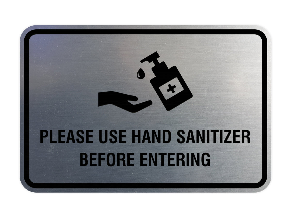 Classic Frame Please Use Hand Sanitizer Before Entering Sign