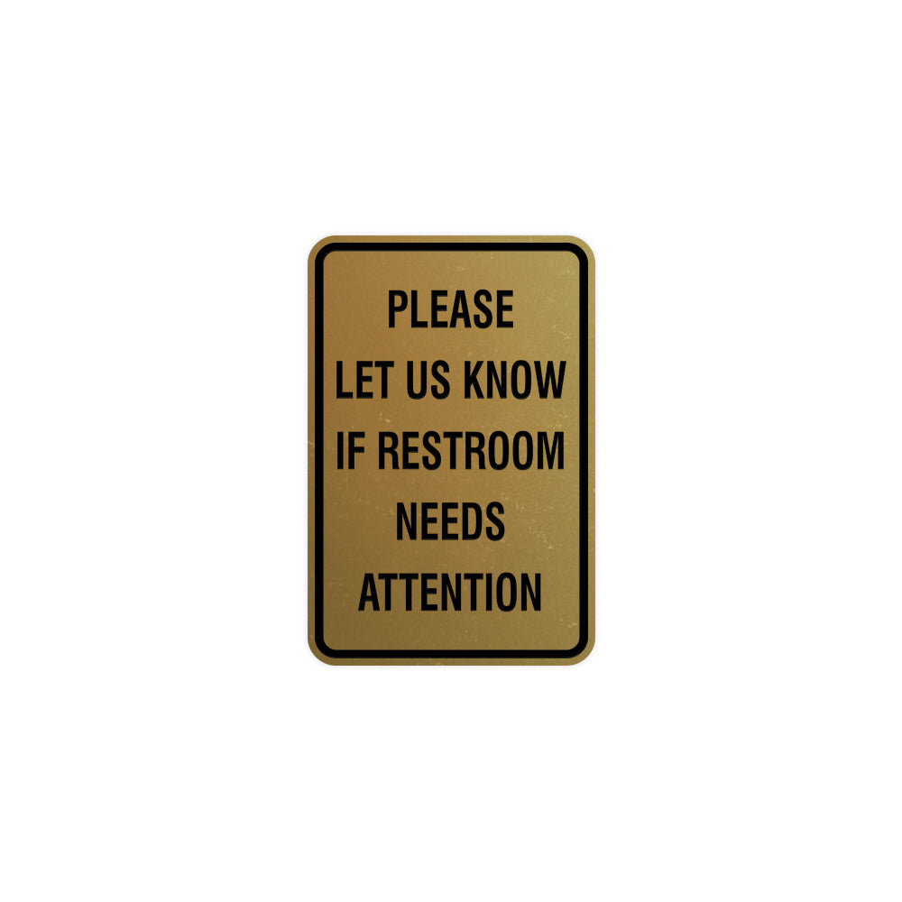 Portrait Round Please Let Us Know If Restroom Needs Attention Sign