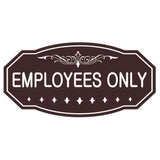 Employees Only Victorian Sign