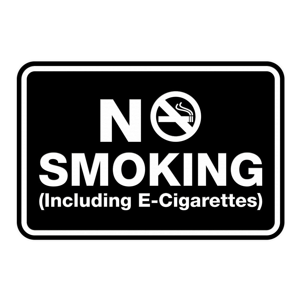 No Smoking including E-Cigarettes Sign