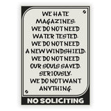 No Soliciting Sign We hate...