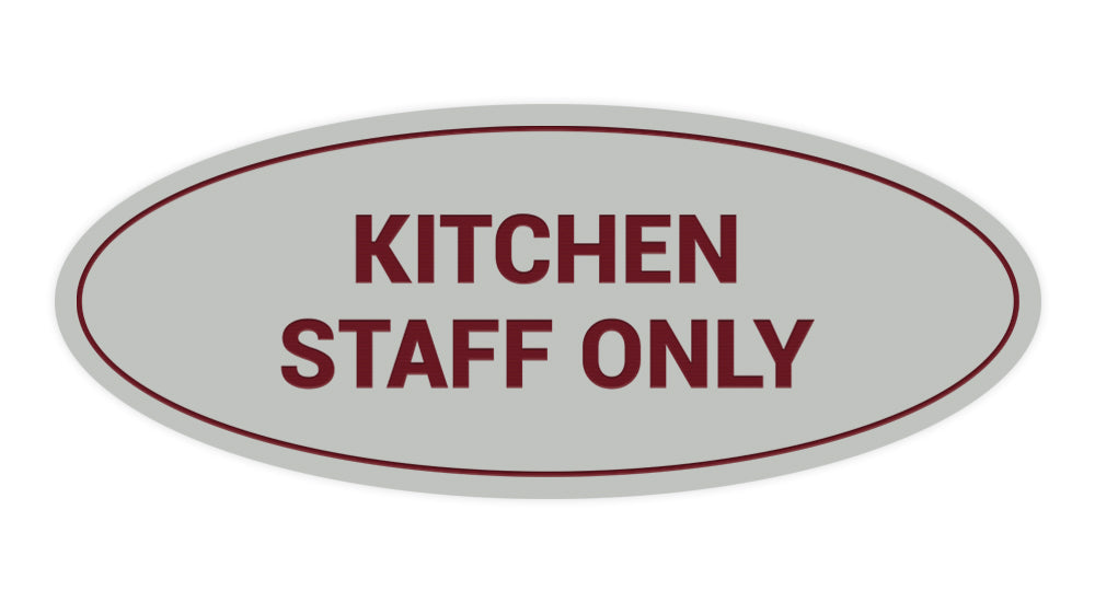 Signs ByLITA Oval Kitchen Staff Only Sign