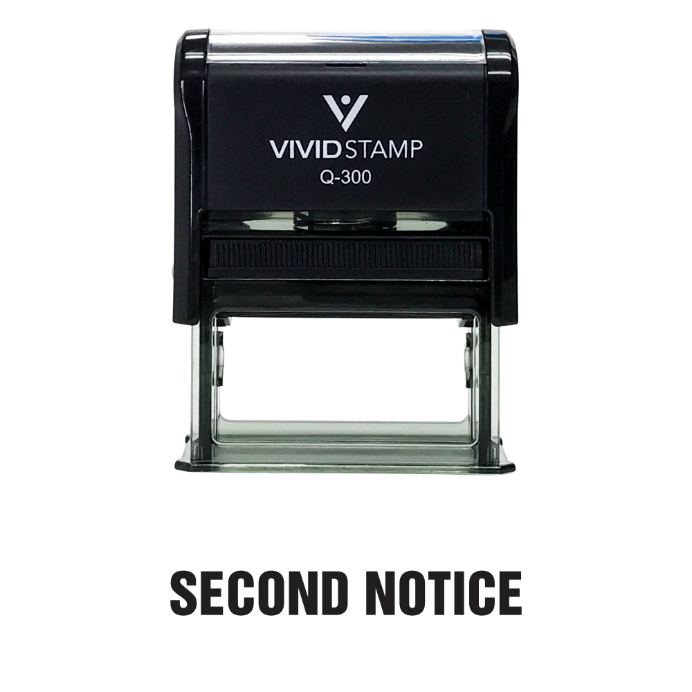 Second Notice Self Inking Rubber Stamp