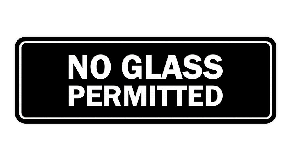 Signs ByLITA Standard No Glass Permitted Sign