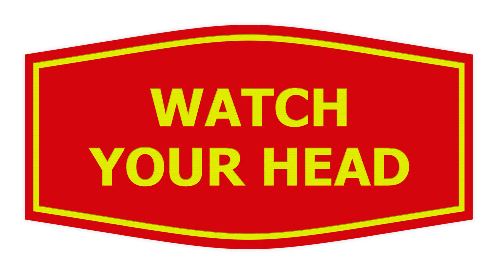 Signs ByLITA Fancy Watch Your Head Sign